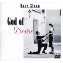 God of Desire Seminar (DVD) - Dave Sloan