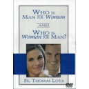 Who is Man for Woman and Who is Woman for Man? - Fr. Tom Loya (DVD)