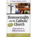 Homosexuality and the Catholic Church (Book) - Fr. John Harvey, O.S.F.S