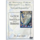Love and Responsibility and Hormones - Dr. Janet Smith
