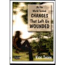 As the World Turned: Changes That Left Us Wounded- Vicki Thorn
