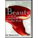 Beauty as an Antidote for a Pornified World (DVD) Fr. Thomas Loya