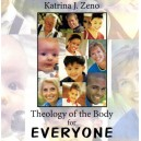 Theology of the Body for Everyone - Katrina Zeno