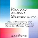 Theology of the Body and Homosexuality - Glenn Stanton