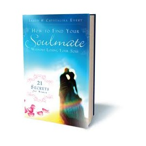 How to Find Your Soulmate Without Losing Your Soul - Jason & Crystalina Evert
