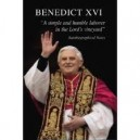 "Benedict XVI ""A Simple and Humble Laborer in the Lord's Vineyard"""