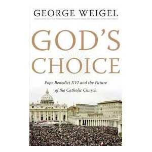 God's Choice by George Weigel
