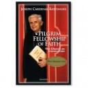 Pilgrim Fellowship of Faith: The Church as Communion-by Joseph Cardinal Ratzinger