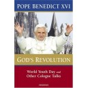 God's Revolution: World Youth Day and Other Cologne Talks by Pope Benedict XVI