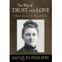 The Way of Trust and Love - Fr. Jacques Philippe