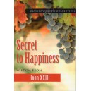 Secret to Happiness - Wisdom from John XXIII