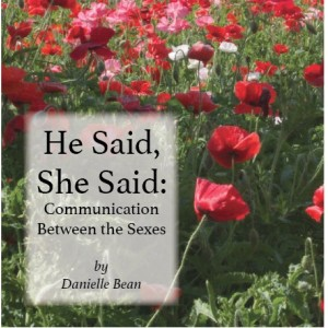 MP3 14th NCSC - He Said, She Said: Communication Between the Sexes - Danielle Bean