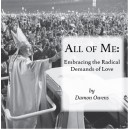 MP3 14th NCSC - All of Me: Embracing the Radical Demands of Love - Damon Owens