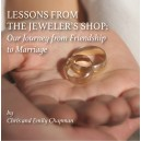 Lessons from the Jeweler's Shop - Chris & Emily Chapman