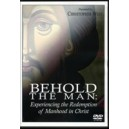 Behold the Man: Experiencing the Redemption of Manhood in Christ (DVD) Christopher West